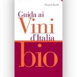 Guida ai Vini d'Italia bio 2013