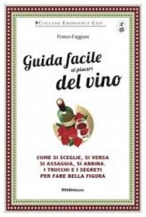 Photo of Guida facile ai piaceri del vino