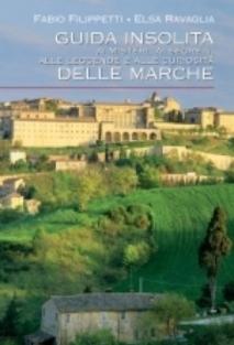 """I misteri delle Marche: una """"guida insolita"""""""