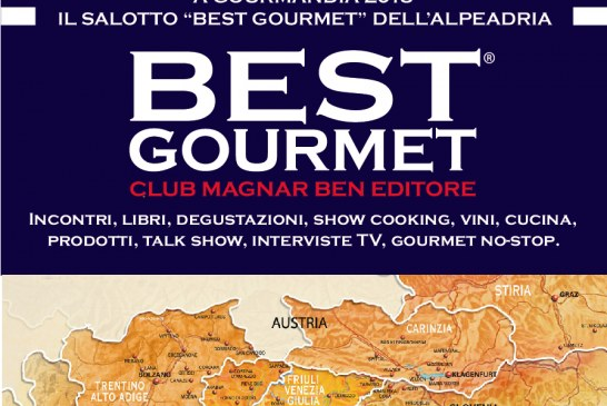 Il salotto Best Gourmet dell'alpe adria in scena a Gourmandia 2018