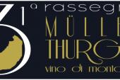 31 rassegna Müller Thurgau