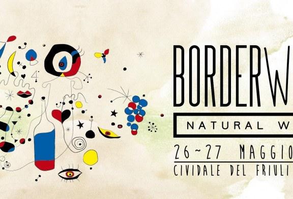 Borderwine, Salone transfrontaliero del Vino Naturale, a Cividale del Friuli